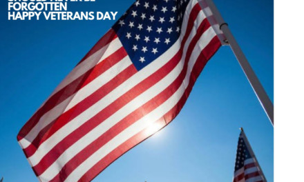 HAPPY VETERAN'S DAY TO THOSE WHO HAVE SERVED AND TO THOSE WHO ARE STILL SERVING.
