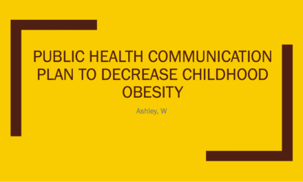 Plan To Decrease Childhood Obesity: A Campaign For Health Living